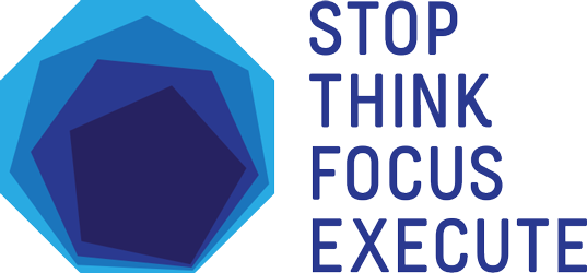 Stop Think Focus Execute